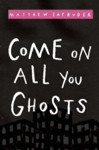 Come on all you ghosts-Zapruder
