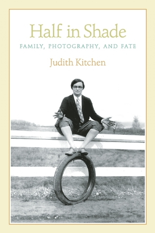 """Judith Kitchen is a gifted writer of immense humanity, grace, and depth. Travel with her, trusting where she takes you."" —Naomi Shihab Nye"