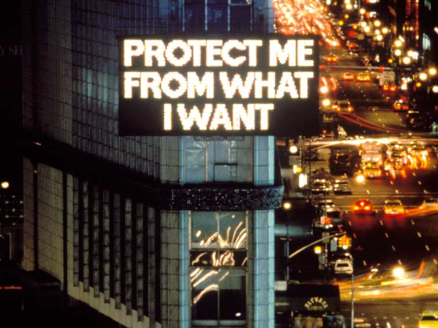 "Jenny Holzer,  ""Protect me from what I want,"" 1982. Times Square, New York City"