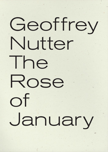 Geoffrey Nutter-The Rose of January-Click to Purchase