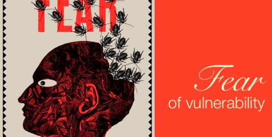 Fear of Vulnerability