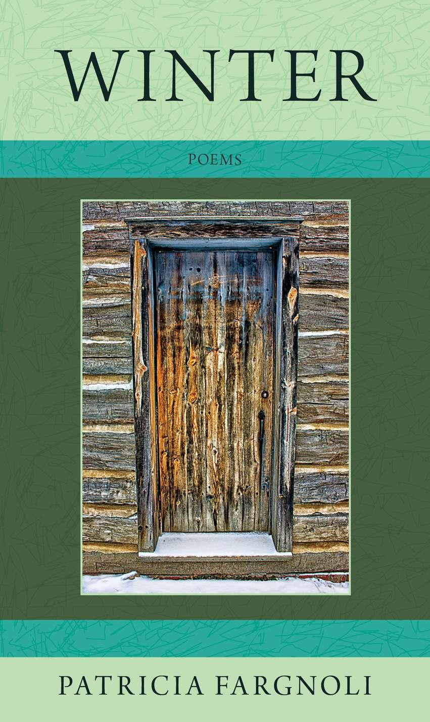 The Sunday Poem: Patricia Fargnoli's Winter - Gwarlingo