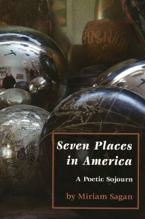 Seven Places in America by Miriam Sagan-Click to Purchase
