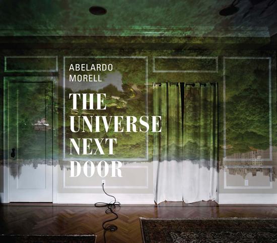 Albelardo Morell-Universe Next Door